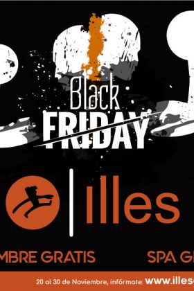 BLACK FRIDAY en ILLES